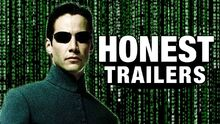 Honest trailer the matrix