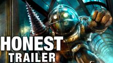 Honest game trailer bioshock