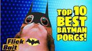 Flick bait top ten best batman porgs