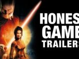 Honest Game Trailers - Star Wars: Knights of the Old Republic