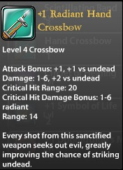 1 Radiant Hand Crossbow