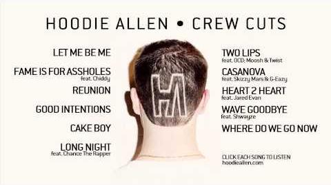 Hoodie Allen - Crew Cuts (Official Full Album)