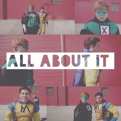 All About It (fanmade)