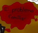 El problema familiar
