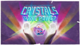 160px-Crystals Have Power