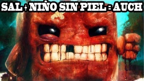 SUPER MEAT BOY Niño sin Piel Sal = AUCH!