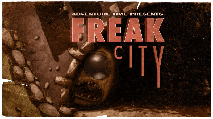 Freak City (Title Card)