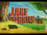 Jake el Ladrillo/Transcripción