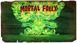 Mortal Folly (Title Card)