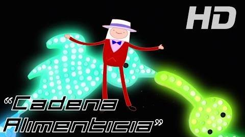 "Hora de Aventura- ""Cadena Alimenticia"" - Canción (Latino) HD"