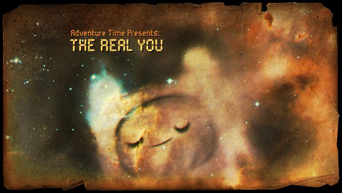 The Real You (Title Card)