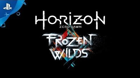 Horizon Zero Dawn The Frozen Wilds - Paris Games Week Trailer PS4-0