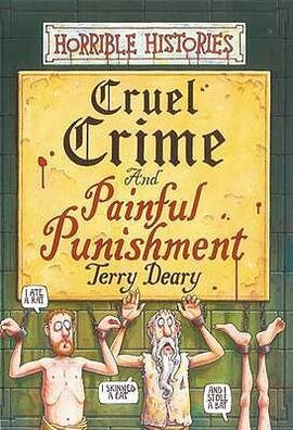 Horrible-histories-cruel-crime-and-painful-punishment