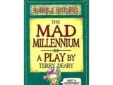 The Mad Millennium Play