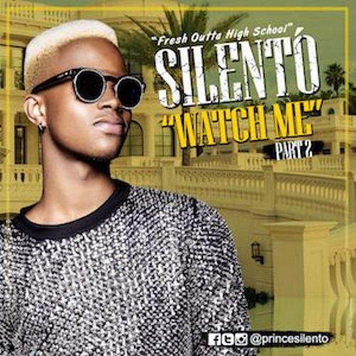 Watch Me Silento Album Cover