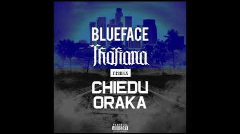 Video - Thotiana - Blueface (Chiedu Oraka Official Remix
