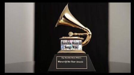 The Official 2019 Horrible Music & Songs Wikia Awards