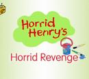 Horrid Henry's Horrid Revenge