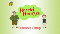 Horrid Henry's Summer Camp.PNG