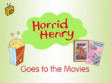 Horrid Henry Goes to the Movies