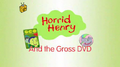 Horrid Henry and the Gross DVD.PNG