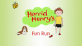 Horrid Henry's Fun Run.PNG