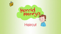 Horrid Henry's Haircut.PNG