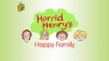 Horrid Henry's Happy Family.PNG
