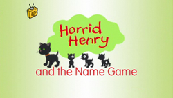Horrid Henry and the Name Game