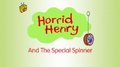 Horrid Henry and the Special Spinner.PNG