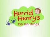 Horrid Henry's Top Ten Things