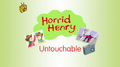 Horrid Henry Untouchable.PNG