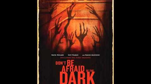 Don't Be Afraid of The Dark Main Theme (Soundtrack)