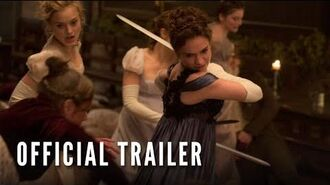 Pride And Prejudice And Zombies - Official Trailer 1 (Feb 2016)
