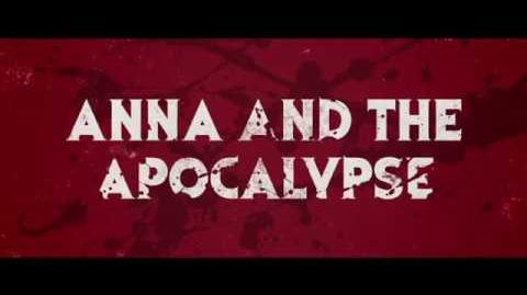 Anna and the Apocalypse Official Trailer 2017