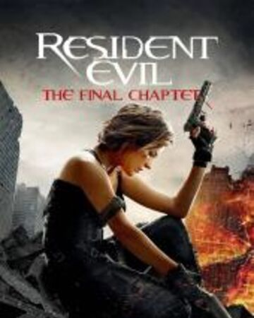 Resident Evil The Final Chapter Horror Film Wiki Fandom