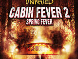 Cabin fever 2 spring fever