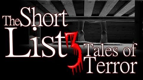 The Short List - 3 Terrifying Tales (ft. K. Banning Kellum, Raidra, and MrDupin)