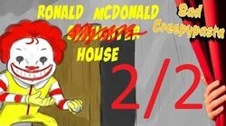 BAD CREEPYPASTA - Ronald McDonald House (2 2)