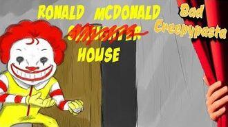 BAD CREEPYPASTA - Ronald McDonald House (1 2)