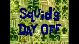 Real Life Spongebob Squid's Day Off