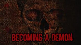 Becoming A Demon