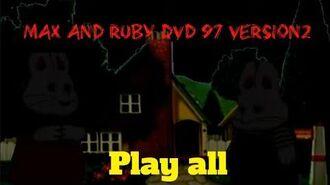 Max&Ruby dvd 97 version 2 remake