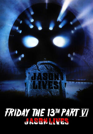 Jason Lives- Friday, The 13th. Part VI Poster