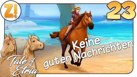 Horse Adventures - Tale of Etria Keine guten Nachrichten 23 Let's Play DEUTSCH