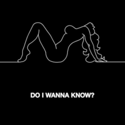250px-Arctic Monkeys - Do I Wanna Know