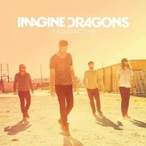 Imagine Dragons - Radioactive (Single)