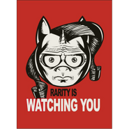 Rarity-is-watching-you-poster-6280 preview