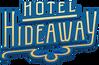 Hotel Hideaway Wiki
