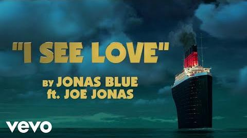 Jonas Blue - I See Love (Lyric Video) ft. Joe Jonas